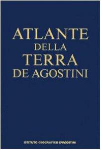 Copertina di 'Atlanti della terra: Atlante della terraAtlante storico del mondo'