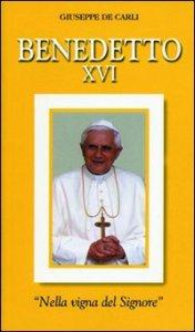 Copertina di 'Benedetto XVI. «Nella vigna del Signore»'