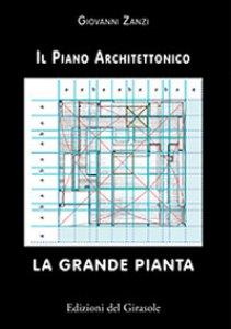 Copertina di 'La grande pianta. Il piano architettonico'