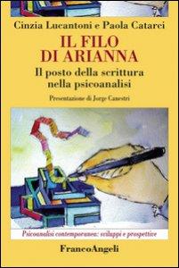 Copertina di 'Il filo di Arianna. Il posto della scrittura nella psicoanalisi'
