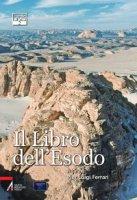 Il Libro dell'Esodo - Ferrari Pier Luigi