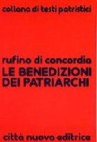 Le benedizioni dei patriarchi - Rufino di Aquileia