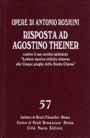 Opere / Risposta ad Agostino Theiner - Rosmini Antonio