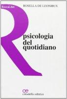 Psicologia del quotidiano - De Leonibus Rosella