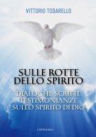 Sulle rotte dello spirito - Vittorio Todarello
