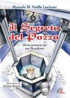 Il segreto del pozzo - Lucianaz Manuela M.