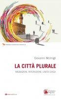 La città plurale - Giovanni Momigli