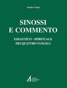 Copertina di 'Sinossi e commento esegetico-spirituale del quattro vangeli'