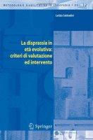 La disprassia in età evolutiva: criteri di valutazione ed intervento - Sabbadini Letizia