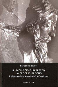 Copertina di 'Il sacrificio è un prezzo. La croce è un dono'