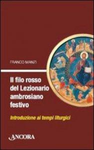 Copertina di 'Il filo rosso del Lezionario ambrosiano'