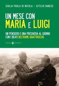 Copertina di 'Un mese con Maria e Luigi'