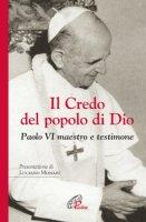 Il credo del popolo di Dio - Luciano Monari, vescovo di Brescia