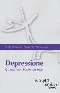 Copertina di 'Depressione. Quando non è solo tristezza'