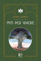 Miti per vivere - Joseph Campbell