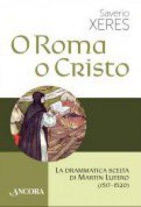 Copertina di 'O Roma o Cristo'