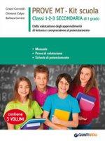 Prove MT. Kit scuola. Classi 1-2-3 secondaria di I grado - Cornoldi Cesare, Colpo Giovanni, Carretti Barbara