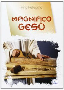 Copertina di 'Magnifico Gesù'