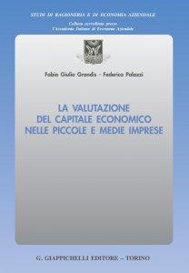 Copertina di 'La valutazione del capitale economico nelle piccole e medie imprese'