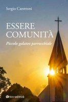 Essere comunità - Sergio Carettoni