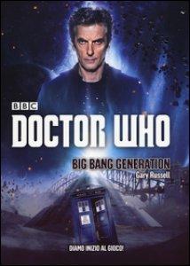 Copertina di 'Big Bang Generation. Doctor Who'