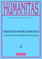 Humanitas. 2/2016: Strategie di pacificazione oggi