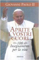 Aprite i vostri cuori - Giovanni Paolo II