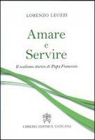 Amare e Servire - Lorenzo Leuzzi