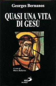Copertina di 'Quasi una vita di Gesù'