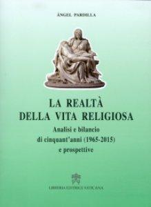 Copertina di 'La realtà della vita religiosa'