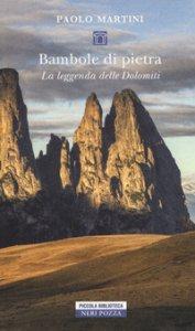 Copertina di 'Bambole di pietra. La leggenda delle Dolomiti'