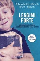 Leggimi forte - Bruno Tognolini, Rita Valentino Merletti