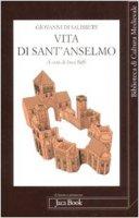Vita di Sant'Anselmo - Giovanni di Salisbury