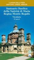 Santuario Basilica della Natività di Maria Regina Montis Regalis. Vicoforte (Cuneo) - Billò Ernesto