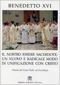 Copertina di 'Il nostro essere Sacerdote: un nuovo e radicale modo di unificazione con Cristo'