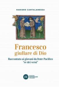 Copertina di 'Francesco giullare di Dio'