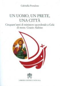 Copertina di 'Un uomo, un prete, una città'