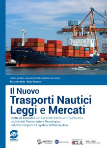 Copertina di 'Il Nuovo Trasporti Nautici - Leggi e Mercati'