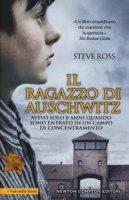 Il ragazzo di Auschwitz - Ross Steve