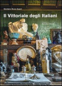 Copertina di 'Il Vittoriale degli italiani. Ediz. illustrata'