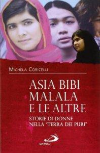 Copertina di 'Asia Bibi, Malala e le altre'