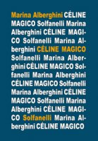 Cèline magico - Marina Alberghini
