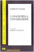 L' analisi della conversazione - Sacks Harvey