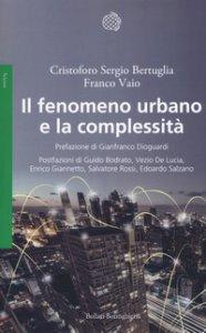 Copertina di 'Il fenomeno urbano e la complessità'