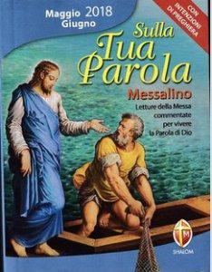 Copertina di 'Sulla Tua Parola. Messalino Maggio-Giugno 2018'