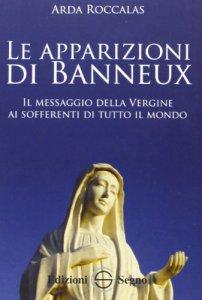 Copertina di 'Le apparizioni di Banneux'