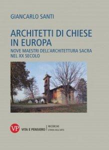 Copertina di 'Architetti di chiese in Europa'
