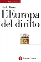 L'Europa del diritto - Paolo Grossi