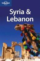 Syria & Lebanon. Ediz. inglese - Carter Terry, Dunston Lara, Thomas Amelia
