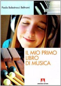 Copertina di 'Il mio primo libro di musica'